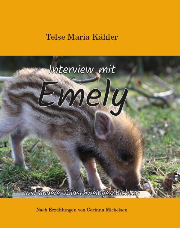 Interview mit Emely - Wildschweingeschichten